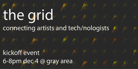 Art+Tech: The Grid Kickoff tickets