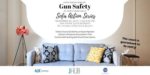 Sofa Action Series: Gun Safety