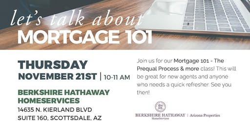 Mortgage 101 - The Prequal Process & More!