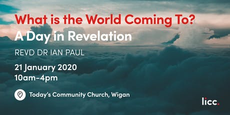 What is the World Coming To? A Day in Revelation tickets