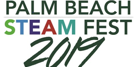 Palm Beach STEAM Fest 2019