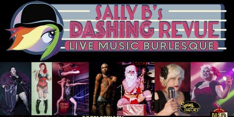 Sally B.'s Dashing Holiday Revue! tickets