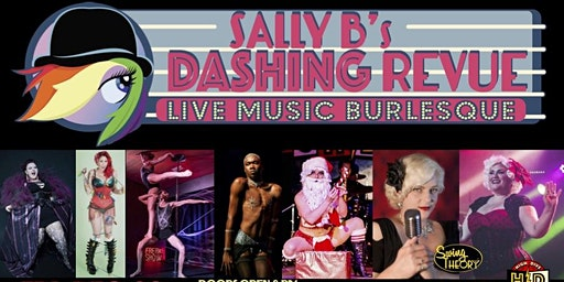 Sally B.'s Dashing Holiday Revue!