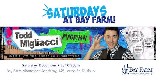 Todd the Magician - Saturdays at Bay Farm
