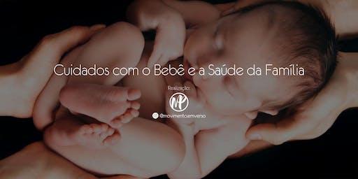 Cuidados com o Bebê e a Saúde da Família