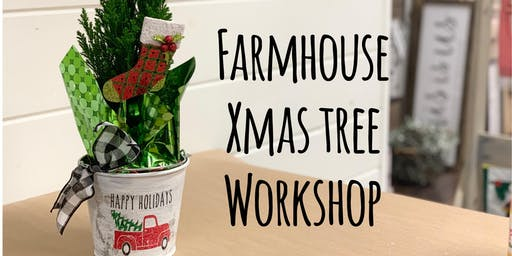 Farmhouse Xmas Tree Workshop BYOB