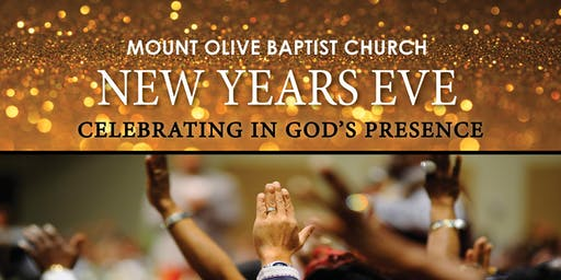 Mount Olive Baptist Church Woodbridge, VA New Year's Eve Celebration!