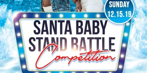Santa Baby Stand Battle Competition