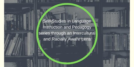 Self-Studies in Language Instruction and Pedagogy Series Monthly Meet-up tickets