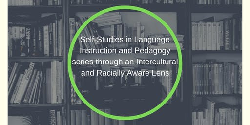 Self-Studies in Language Instruction and Pedagogy Series Monthly Meet-up