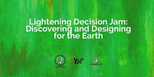 Lightening Design Jam:  Discovering and Designing for the Earth!
