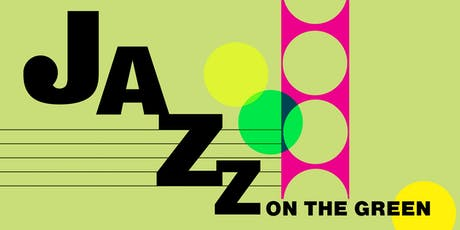Jazz on the Green | Live Music under the Stars! tickets