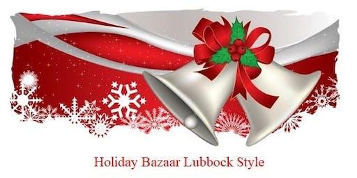 HOLIDAY BAZAAR  - LUBBOCK STYLE