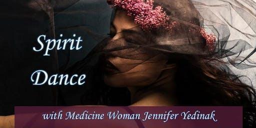 Spirit Dance with Medicine Woman Jennifer Yedinak