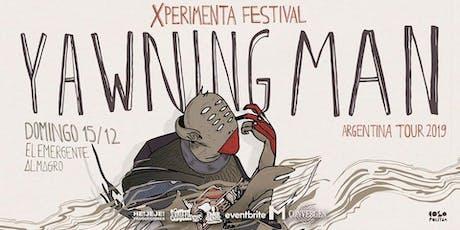 Yawning Man - Xperimenta Festival en El Emergente Almagro tickets