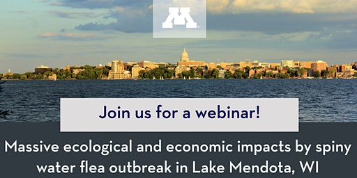 Webinar: Ecological and Economic Impacts By Spiny Waterflea in a WI Lake