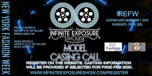 Model Casting Call #IEFW Infinite Exposure Shows New York Fashion Week FW20