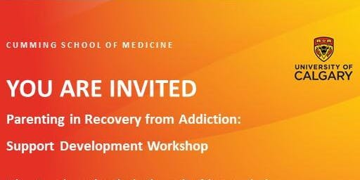 Parenting in Recovery from Addiction: Support Development Workshop