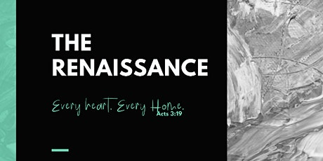"""THE RENAISSANCE"" Women's Retreat, Every heart. Every home.   biglietti"