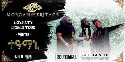 Morgan Heritage - Loyalty World Tour