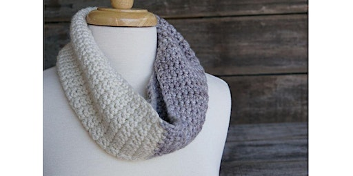 Learn To Crochet (Cowl) (04-18-2020 starts at 10:30 AM)
