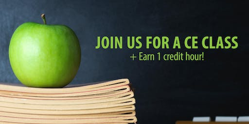 Join Us for a CE Class, Earn 1 Credit Hour in Albuquerque,NM!
