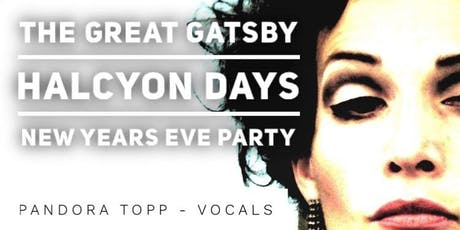 The GREAT Gatsby Halcyon Days tickets