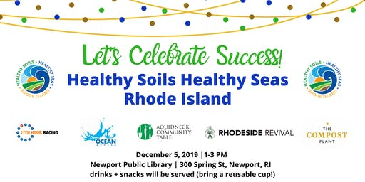 Celebrating Healthy Soils Healthy Seas Rhode Island