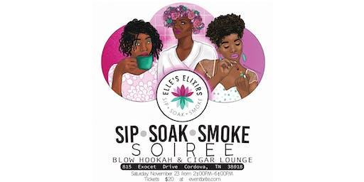 Sip • Soak • Smoke Soiree