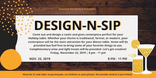 Design-N-Sip at Exposed
