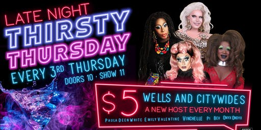 Late Night Thirsty Thursday Drag Show