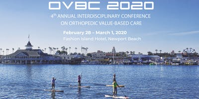 Interdisciplinary Conference On Orthopedic Value-Based Care, Newport Beach