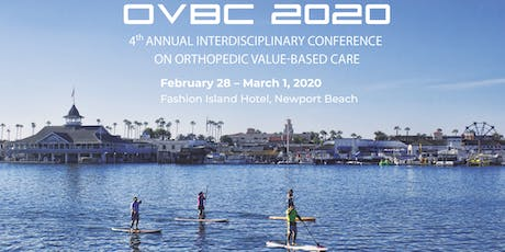 Interdisciplinary Conference On Orthopedic Value-Based Care, Newport Beach tickets