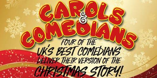 Carols & Comedians