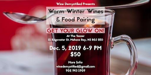 Warm Winter Wines & Food Pairing