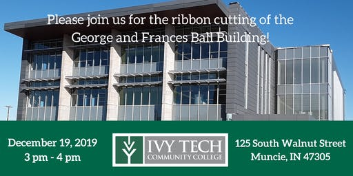 George and Frances Ball Building Ribbon Cutting