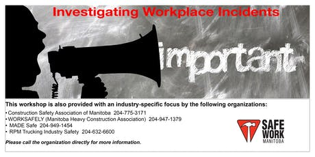 Investigating Workplace Incidents- Selkirk, MB tickets