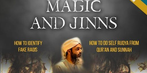 Black Magic and Jinns - How to identify FAKE raqis and how to do self Ruqya - Bham Uni