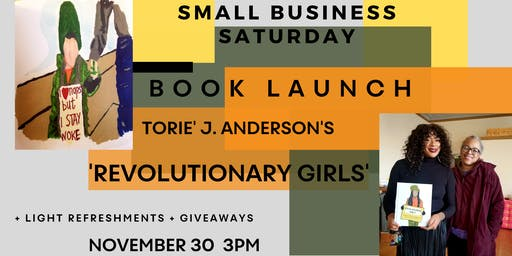BOOK LAUNCH:  REVOLUTIONARY GIRLS By Torie' J. Anderson
