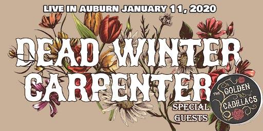 Dead Winter Carpenters & The Golden Cadillacs LIVE in AUBURN!