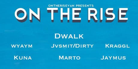 ON THE RISE tickets