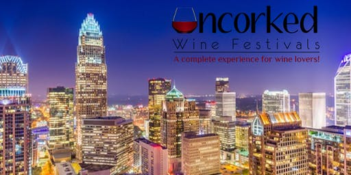 Uncorked: Charlotte WIne Festival