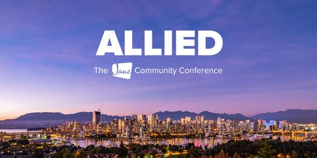 Allied - The jane.app Community Conference tickets