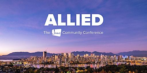 Allied - The jane.app Community Conference