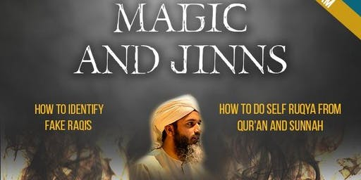 Black Magic and Jinns - How to identify FAKE raqis and how to do self Ruqya - Bham