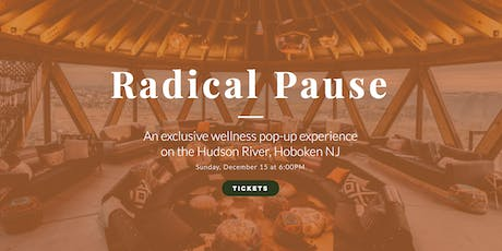 Exclusive Wellness Event: Pause, Reset, and Recharge for 2020 tickets