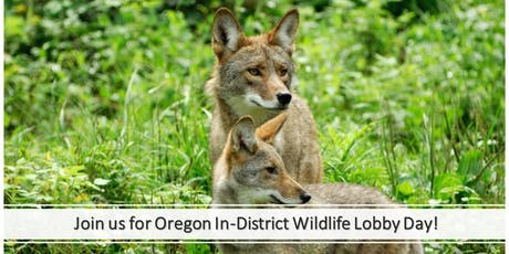 Join Us for Oregon In-District Wildlife Lobby Day! tickets