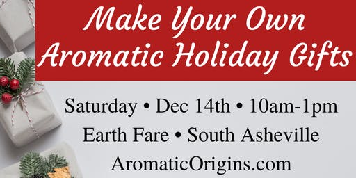 Make Your Own Aromatic Holiday Gifts