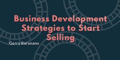 Business Development Strategies to Start Selling