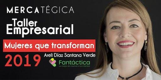 Taller Empresarial Mujeres que Transforman 2019